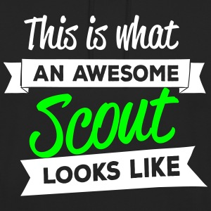 This is what an awesome scout looks like Sudaderas - Sudadera con capucha unisex
