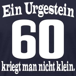 """Geburtstag T-Shirts mit """"60 Geburtstag Urgestein"""""""