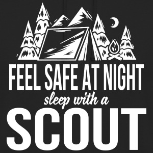 Feel safe at night, sleep with a scout Hoodies & Sweatshirts - Unisex Hoodie