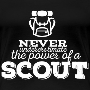 Never underestimate the power of a scout Magliette - Maglietta Premium da donna