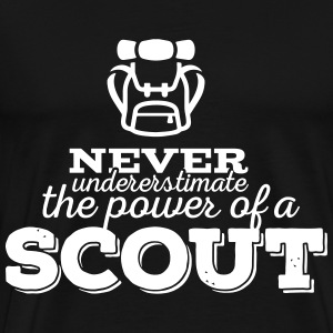 Never underestimate the power of a scout Tee shirts - T-shirt Premium Homme