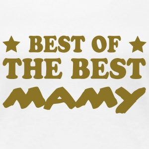 Best of the best mamy Magliette - Maglietta Premium da donna