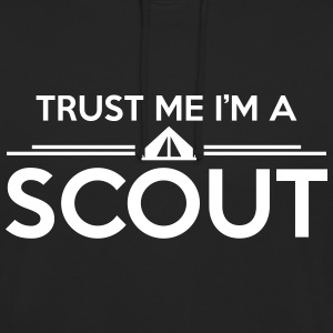 Trust me I'm a scout Pullover & Hoodies - Unisex Hoodie