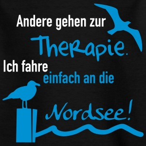 Therapie Nordsee T-Shirts - Kinder T-Shirt