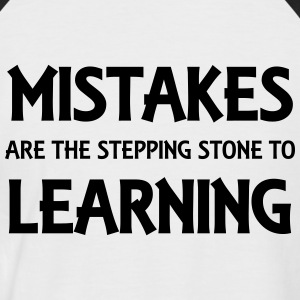 Mistakes are the stepping stone to success T-Shirts - Männer Baseball-T-Shirt