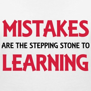 Mistakes are the stepping stone to success T-Shirts - Women's V-Neck T-Shirt