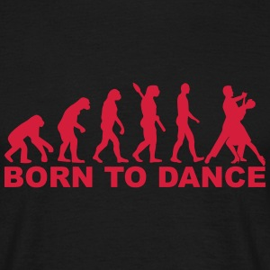 Evolution born to dance T-Shirts - Männer T-Shirt