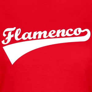 Flamenco T-Shirts - Frauen T-Shirt