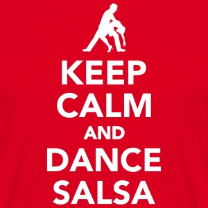 Keep calm and dance Salsa T-Shirts - Männer T-Shirt