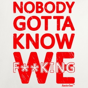 Nobody gotta know We fucking, Francisco Evans ™ Other - Sofa pillow cover 44 x 44 cm
