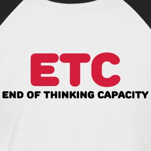 ETC - End of thinking capacity Tee shirts - T-shirt baseball manches courtes Homme