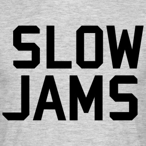 slow jams T-Shirts - Men's T-Shirt