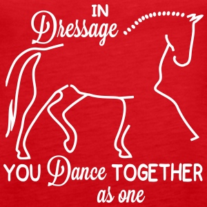 Dressage - you dance ... Tops - Women's Premium Tank Top