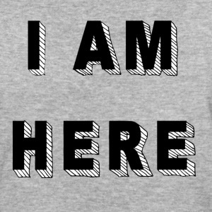 I am here - Women's Organic T-shirt