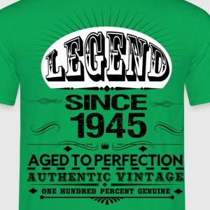 LEGEND SINCE 1945 T-Shirts - Men's T-Shirt