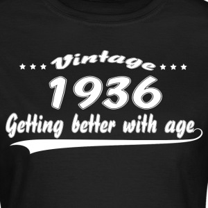 Vintage 1936 Getting Better With Age T-Shirts - Women's T-Shirt