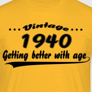 Vintage 1940 Getting Better With Age T-Shirts - Men's T-Shirt