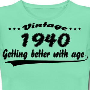 Vintage 1940 Getting Better With Age T-Shirts - Women's T-Shirt