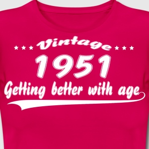 Vintage 1951 Getting Better With Age T-Shirts - Women's T-Shirt
