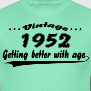 Vintage 1952 Getting Better With Age T-Shirts - Men's T-Shirt
