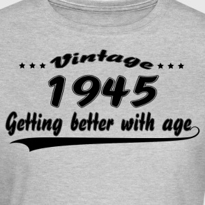 Vintage 1945 Getting Better With Age T-Shirts - Women's T-Shirt
