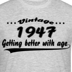 Vintage 1947 Getting Better With Age T-Shirts - Men's T-Shirt
