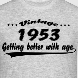Vintage 1953 Getting Better With Age T-Shirts - Men's T-Shirt