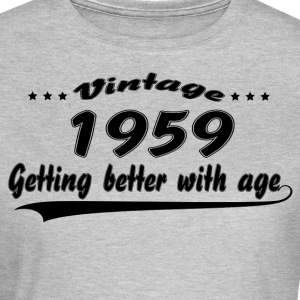 Vintage 1959 Getting Better With Age T-Shirts - Women's T-Shirt