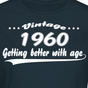 Vintage 1960 Getting Better With Age T-Shirts - Women's T-Shirt