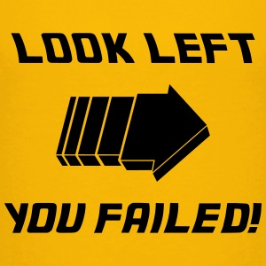 Look Left - Fail! T-Shirts - Kinder Premium T-Shirt