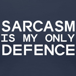 Sarcasm Is My Only Defense T-shirts - Premium-T-shirt dam