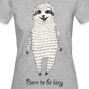Born to be lazy T-Shirts - Frauen Bio-T-Shirt