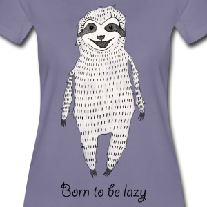 Washed violet Born to be lazy T-Shirts - Women's Premium T-Shirt