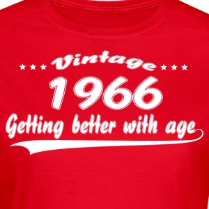 Vintage 1966 Getting Better With Age T-Shirts - Women's T-Shirt