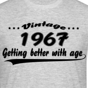 Vintage 1967 Getting Better With Age T-Shirts - Men's T-Shirt