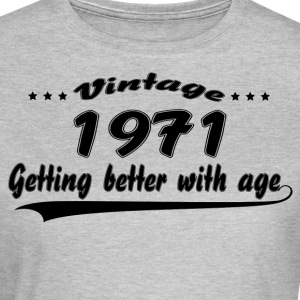 Vintage 1971 Getting Better With Age T-Shirts - Women's T-Shirt
