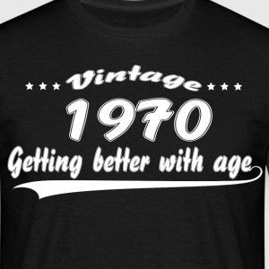 Vintage 1970 Getting Better With Age T-Shirts - Men's T-Shirt