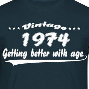 Vintage 1974 Getting Better With Age T-Shirts - Men's T-Shirt