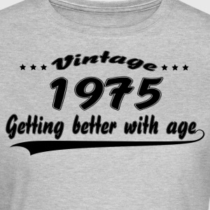 Vintage 1975 Getting Better With Age T-Shirts - Women's T-Shirt