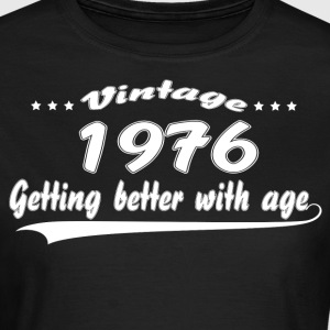 Vintage 1976 Getting Better With Age T-Shirts - Women's T-Shirt