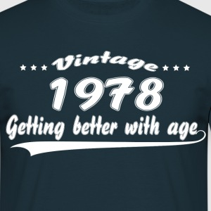 Vintage 1978 Getting Better With Age T-Shirts - Men's T-Shirt