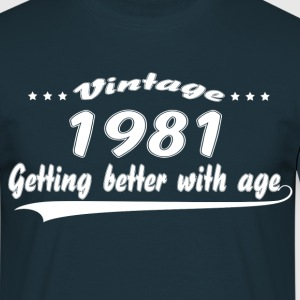 Vintage 1981 Getting Better With Age T-Shirts - Men's T-Shirt