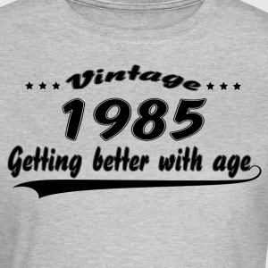 Vintage 1985 Getting Better With Age T-Shirts - Women's T-Shirt
