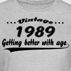 Vintage 1989 Getting Better With Age T-Shirts - Women's T-Shirt