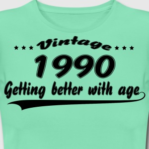 Vintage 1990 Getting Better With Age T-Shirts - Women's T-Shirt