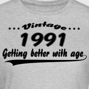 Vintage 1991 Getting Better With Age T-Shirts - Women's T-Shirt