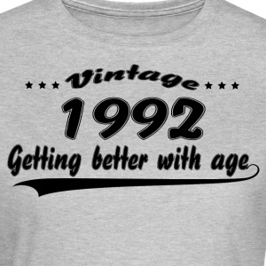 Vintage 1992 Getting Better With Age T-Shirts - Women's T-Shirt