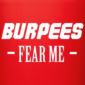 Burpees Fear Me Mugs & Drinkware - Full Colour Mug