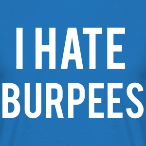 I Hate Burpees T-shirts - T-shirt herr
