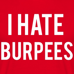 I Hate Burpees T-shirts - Herre-T-shirt